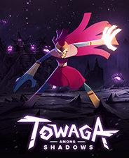 Towaga暗影之中中文版